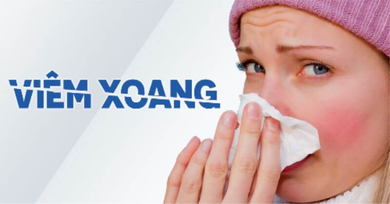 Bốn triệu chứng viêm xoang phổ biến và cách ngừa